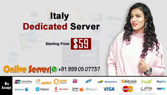 Looking For Cheapest Italy Dedicated Server & VPS Hosting Server plans