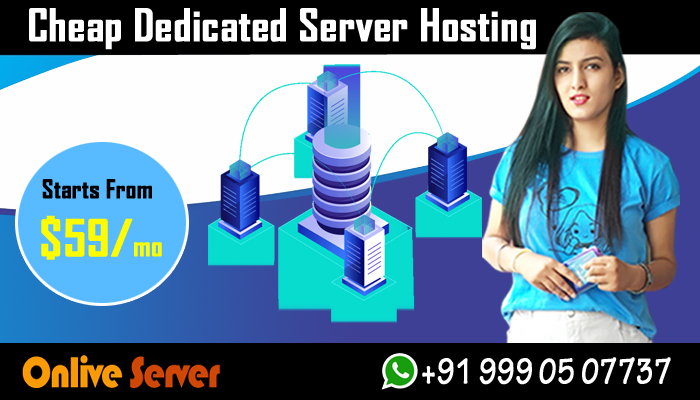 Cheapest Dedicated Server Ensuring Business Connectivity and Security