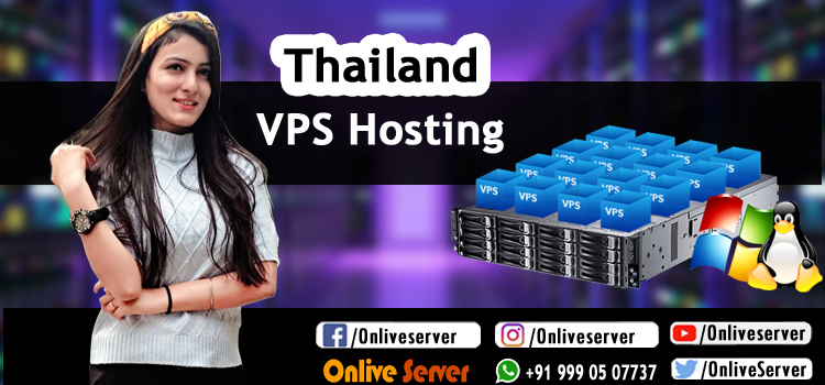 Everything You Need to Understand about Thailand VPS Hosting - Onlive Server