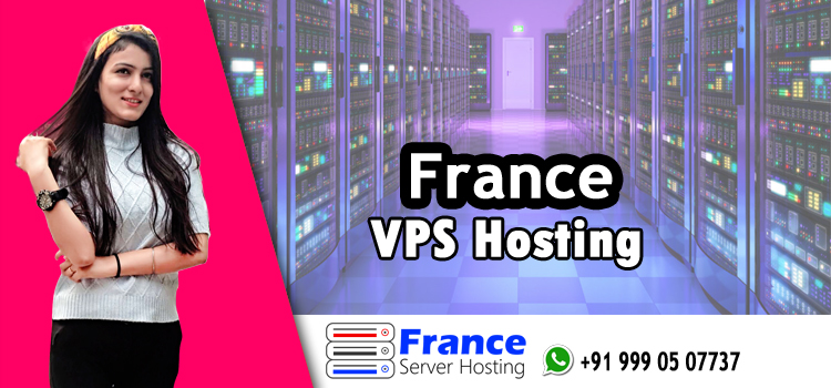 France VPS Hosting Is Fast-Moving to the Centre in 2020